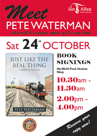 On Saturday 24th October Pete Waterman will be signing copies of his new book at Sheffield Park between 10.30 and 11.30am and 2-4pm