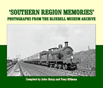 Southern Region Memories - Photos from the Bluebell Archive